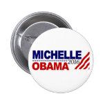 Michelle Obama für Präsidenten 2016 Anstecknadelbutton