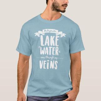 Michigander - See-Wasser-Läufe durch meine Adern T-Shirt