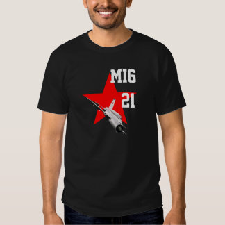 Mig 21 shirts