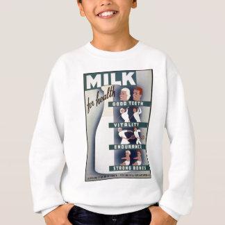 Milch für Gesundheit Sweatshirt