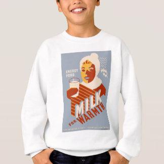 Milch - für Wärme Energienahrung Sweatshirt