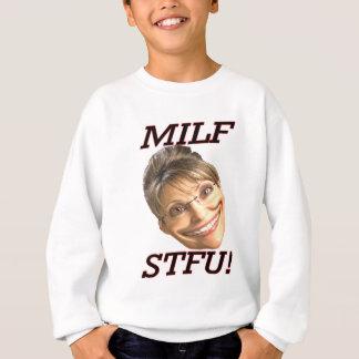MILF-STFU SWEATSHIRT