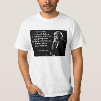 Milton Friedman-Politik-Absichts-Zitat T-Shirt