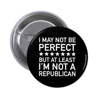 Mindestens ich bin nicht ein Republikaner Runder Button 5,7 Cm