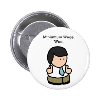 Mindestlohn-Arbeitskraft Buttons
