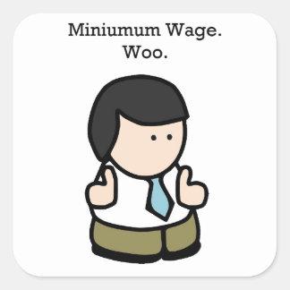 Mindestlohn-Arbeitskraft Quadratischer Aufkleber