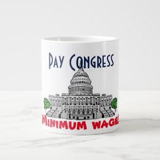 """Mindestlohn des Lohn-Kongresses! "" Extragroße Tassen"