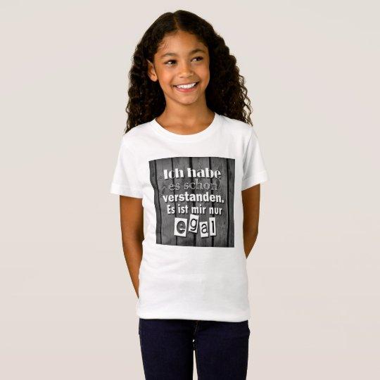 Mir doch egal T-Shirt