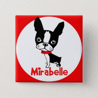 Mirabellenknopf Bostons Terrier Quadratischer Button 5,1 Cm