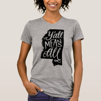 """Mississippi """"Sie bedeuten allen"""" T-Shirt"""