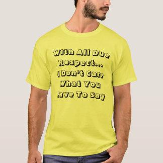 Mit allem passenden Respekt-T - Shirt