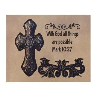 Mit Gott sind alle Sachen möglich Holzleinwand