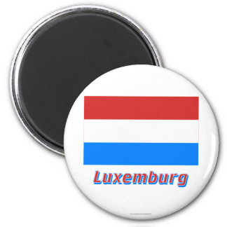 MIT Namen Luxemburgs Flagge Magnets