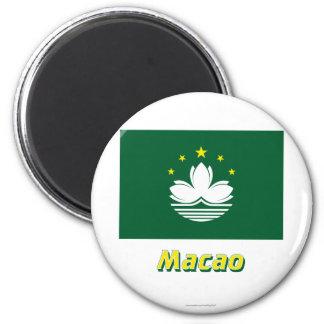 MIT Namen Macaos Flagge Kühlschrankmagnet