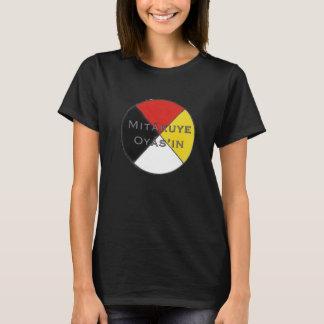 Mitakuye Oyasin die dunklen Farben Lakota Frauen T-Shirt