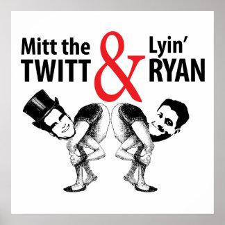 Mitt das Twitt und das Lyin' Ryan Poster