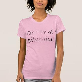 Mitte der Aufmerksamkeit Shirt