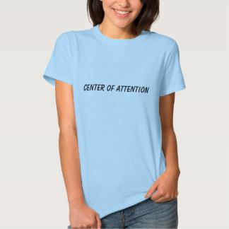 Mitte der Aufmerksamkeit T Shirt