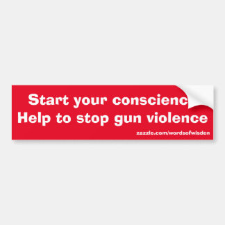 Mitteilung gegen Gewehr-Gewalt Autoaufkleber