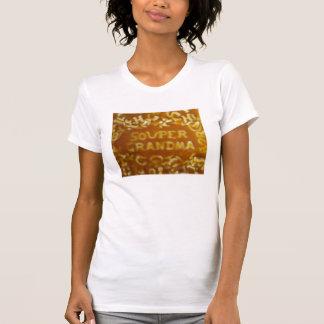 Mitteilung in meinem Suppen-Großmutter-Shirt T-Shirt