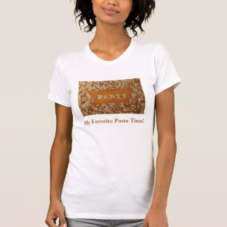Mitteilung in meiner Suppe: Party-Shirt T-Shirt