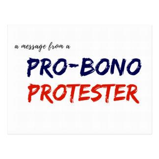 Mitteilung von einem Pro-Bono Protestierender Postkarte