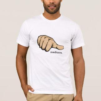 Mittelmäßiger T - Shirt