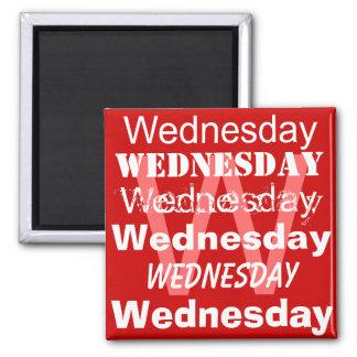 Mittwoch-Werktag des Woche Magneten Quadratischer Magnet