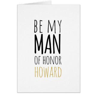 Modern seien Sie mein Mann der Ehrenantrag-Karte Karte