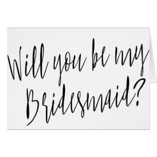 """Moderne Kalligraphie """"sind Sie meine Brautjungfer Grußkarte"""