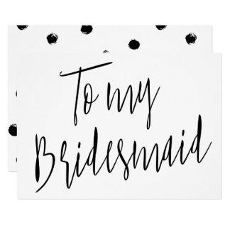 Modernes Chic zu meiner Brautjungfer 12,7 X 17,8 Cm Einladungskarte