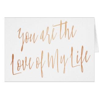 """Modernes Rosen-Gold """"Sie sind die Liebe meines Karte"""