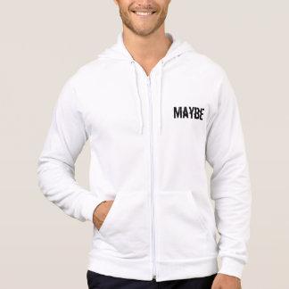 Möglicherweise möglicherweise nicht lustiger hoodie