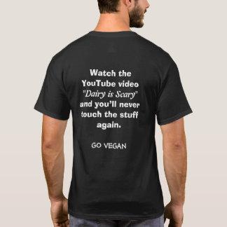 Molkerei ist beängstigend T-Shirt