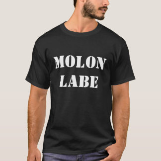 Molon Labe T-Stück T-Shirt