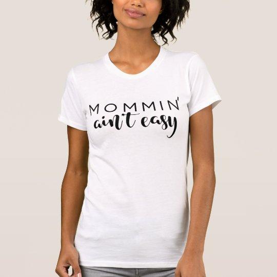 Mommin ist nicht einfache Mamma-modische schwarze T-Shirt