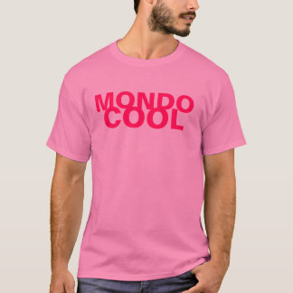 Mondo cool T-Shirt