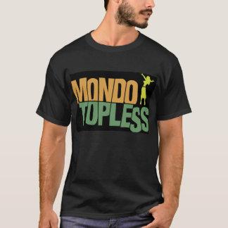 Mondo Topless T - Shirt