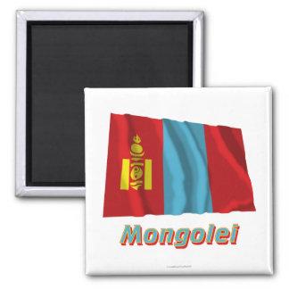 Mongolei Fliegende Flagge MIT Namen Quadratischer Magnet