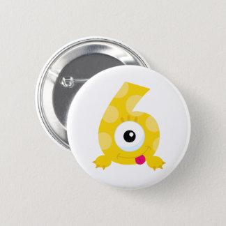 Monster 6 Geburtstags-Abzeichen! Runder Button 5,7 Cm