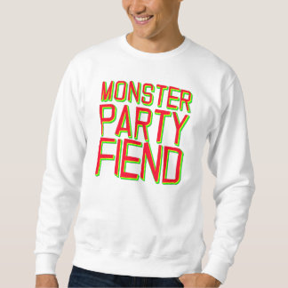 Monster-Party-Unhold Sweatshirt