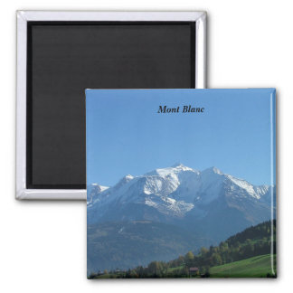 Mont Blanc - Quadratischer Magnet