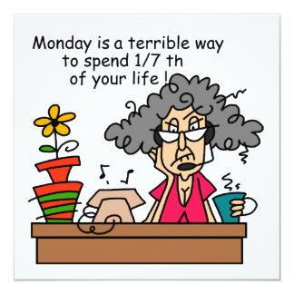 Montag-Spaß Quadratische 13,3 Cm Einladungskarte