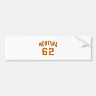 Montana 62 Geburtstags-Entwürfe Autoaufkleber