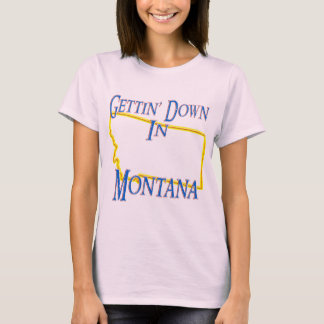 Montana - Getting unten T-Shirt