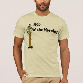 Mopp o der Morgen! T-Shirt