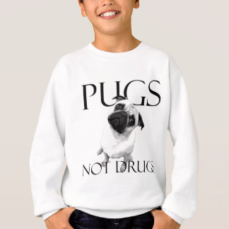 Mops-nicht Drogen Sweatshirt