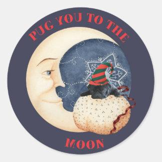 Mops Sie zum Mond Runder Aufkleber