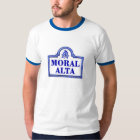 Moralischer Alta, Granada-Straßenschild T-Shirt