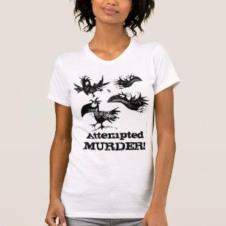 Mordversuch! Lustiges Krähen-Sprichwort T-Shirt